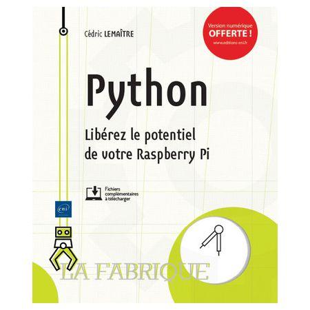 Python : Libérez le potentiel de votre Raspberry