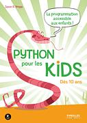 Python pour les kids - La programmation accessible