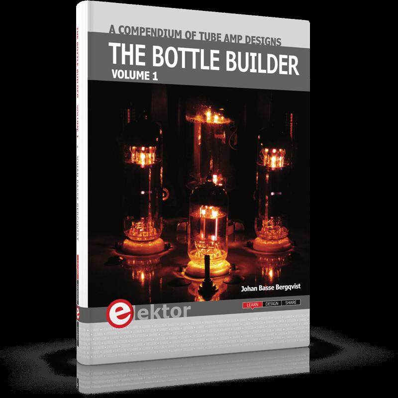 The Bottle Builder: A Compendium of Tube Amp Designs
